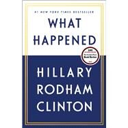 What Happened by Clinton, Hillary Rodham, 9781501178405