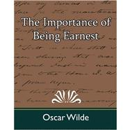 The Importance of Being Earnest by Oscar Wilde, Wilde, 9781594628405