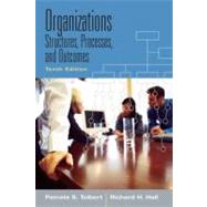 Organizations: Structures, Processes and Outcomes by Harper; Charles, 9780132448406