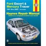 Ford Escort & Mercury Tracer Automotive Repair Manual: All Ford Escort And Mercury Tracer Models 1991 Through 2002