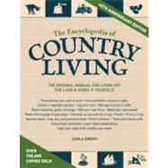 The Encyclopedia of Country Living, 40th Anniversary Edition by EMERY, CARLA, 9781570618406