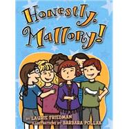 Honestly, Mallory! by Laurie, Friedman, 9781580138406