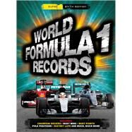 World Formula 1 Records 2017 by Jones, Bruce, 9781780978406