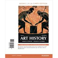 Art History Volume 1, Books a la Carte Edition by Stokstad, Marilyn; Cothren, Michael, 9780205938407