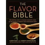 The Flavor Bible by Page, Karen; Dornenburg, Andrew, 9780316118408