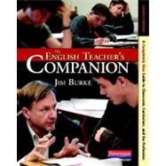 English Teachers Companion 4ed by Burke, Jim, 9780325028408