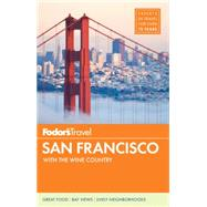 Fodor's San Francisco by FODOR'S, 9781101878408