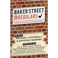 Baker Street Irregulars by Ventrella, Michael A.; Maberry, Jonathan, 9781626818408