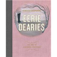 Eerie Dearies: 26 Ways to Miss School by Chaperon, Rebecca, 9781927018408