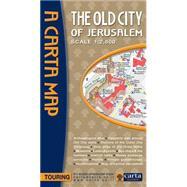 Old City of Jerusalem Map by Carta Jerusalem, 9789652208408