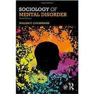 Sociology of Mental Disorder by Cockerham, William C., 9781138668409