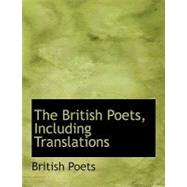 The British Poets, Including Translations by Poets, British, 9780554698410