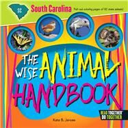 The Wise Animal Handbook South Carolina by Jerome, Kate B., 9780738528410