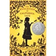 The Evolution of Calpurnia Tate by Kelly, Jacqueline, 9780805088410