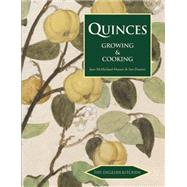 Quinces: Growing & Cooking 9781909248410N