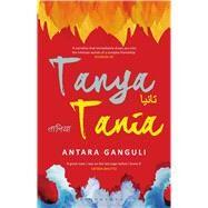 Tanya Tania by Ganguli, Antara, 9789384898410