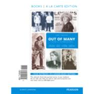 Out of Many A History of the American People, Volume 2, Books a la Carte Edition Plus REVEL -- Access Card Package by Faragher, John Mack; Buhle, Mari Jo; Czitrom, Daniel; Armitage, Susan H., 9780134138411