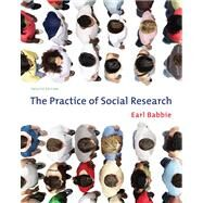 The Practice Of Social Research by Babbie, Earl R., 9780495598411