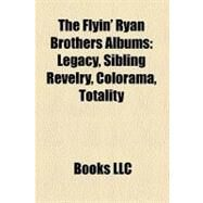 The Flyin' Ryan Brothers Albums by , 9781158588411