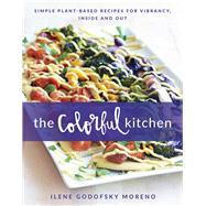 The Colorful Kitchen by Moreno, Ilene Godofsky, 9781944648411