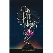 Las mil noches /The Arabian Nights by Johnston, E. K., 9786077358411