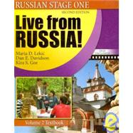 Russian Stage One: Live from Russia: Volume 2 (textbook/workbook/CD and DVD) by AMERICAN COUNCIL OF TEACHERS OF RUSSIAN, 9780757558412