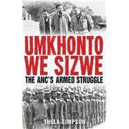Umkhonto We Sizwe by Simpson, Thula, 9781770228412