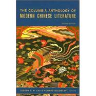 The Columbia Anthology of Modern Chinese Literature at Biggerbooks.com