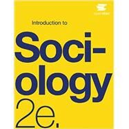 Introduction to Sociology 2e by OpenStax, 9781938168413