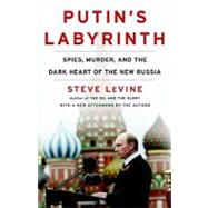 Putin's Labyrinth by Levine, Steve, 9780812978414