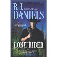 Lone Rider by Daniels, B.J., 9780373788415