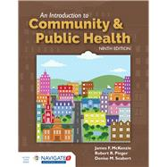 An Introduction to Community & Public Health by McKenzie, James F., Ph.D., 9781284108415