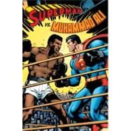 Superman vs. Muhammad Ali Deluxe by O'NEIL, DENNISADAMS, NEAL, 9781401228415