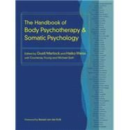 The Handbook of Body Psychotherapy and Somatic Psychology by MARLOCK, GUSTLWEISS, HALKO, 9781583948415