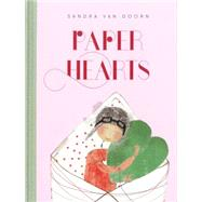 Paper Hearts by Van Doorn, Sandra, 9781927018415