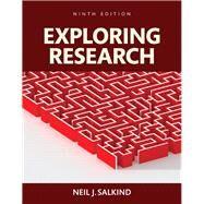 Exploring Research, Books a la Carte by Salkind, Neil J., 9780134238418