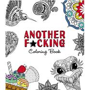 Another F*cking Coloring Book by Adams Media, 9781440598418