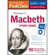 McGraw-Hill's PodClass Macbeth Study Guide (MP3 Disk) by Armstrong, Anthony, 9780071628419