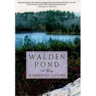 Walden Pond A History by Maynard, W. Barksdale, 9780195168419