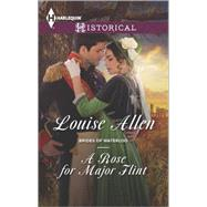 A Rose for Major Flint by Allen, Louise, 9780373298419