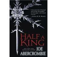 Half a King by Abercrombie, Joe, 9780804178419