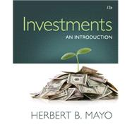 Investments An Introduction (with Stock-Trak Coupon) by Mayo, Herbert B., 9781305638419