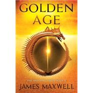 Golden Age by Maxwell, James, 9781503948419