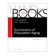 Handbook of the Economics of Population Aging by Piggott, John; Woodland, Alan, 9780444538420