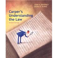 Carper's Understanding the Law by McKinsey, John A.; Burke, Debra, 9781285428420