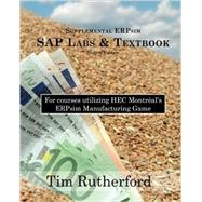 Supplemental ERPsim SAP Labs & Textbook by Rutherford, Tim, 9781535208420