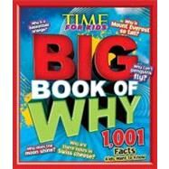 TIME for Kids BIG Book of Why by Editors of Time for Kids Magazine, 9781603208420