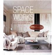 Space Works by Clifton-Mogg, Caroline; Simmons, Joanna; Tanqueray, Rebecca, 9781849758420