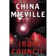 Iron Council by MIEVILLE, CHINA, 9780345458421