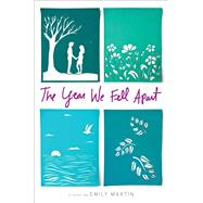 The Year We Fell Apart by Martin, Emily, 9781481438421